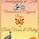 Autumn & Thanksgiving Pages ~ Bible & Poetry Copywork ~ Fall Notebooking Pages